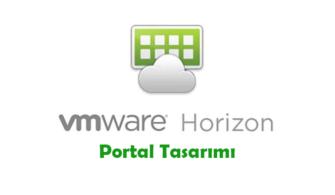 VMware Horizon Portal Tasarımı